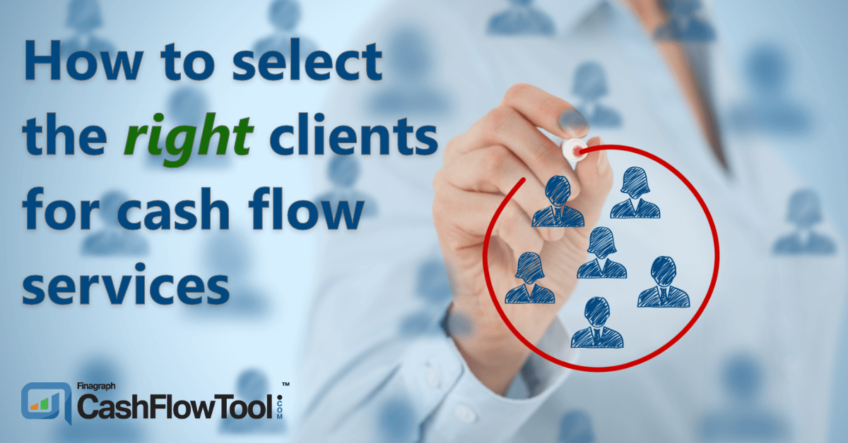 Right clients for cash flow services - compressed